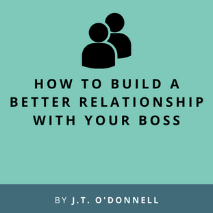 Video: How To Build A Better Relationship With Your Boss