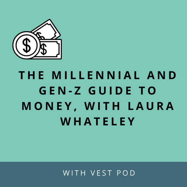 Podcast: An essential guide to financially empower and educate Millennials and Gen-Z