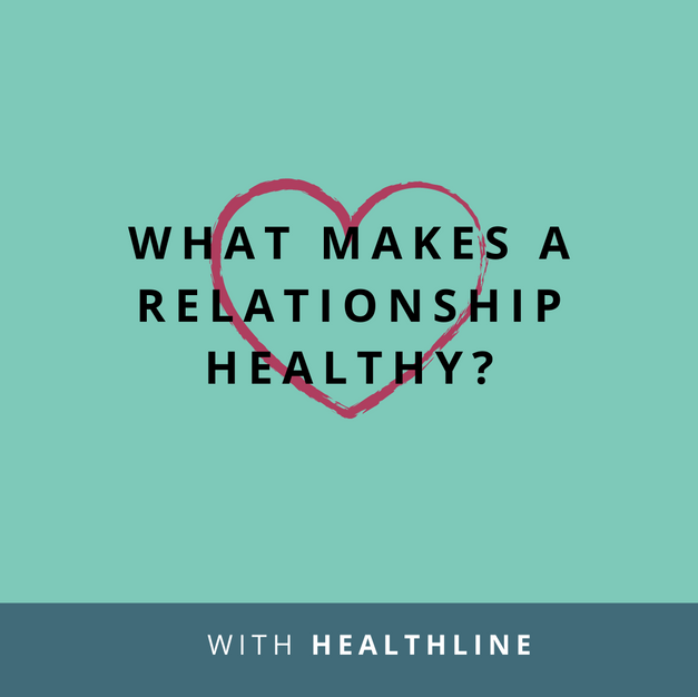 Article: What Makes a Relationship Healthy?