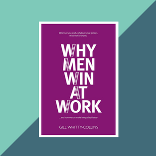 Book: Why Men Win at Work by Gill Whitty-Collins