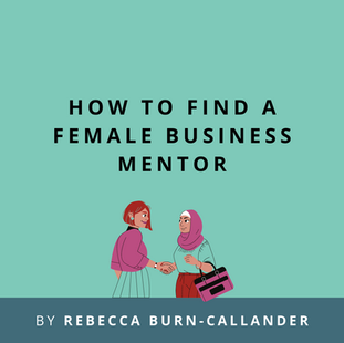 Article: How to find a female business mentor