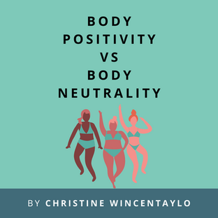 Article: Body positivity vs body neutrality