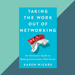 Book: Taking the Work Out of Networking by Karen Wickre