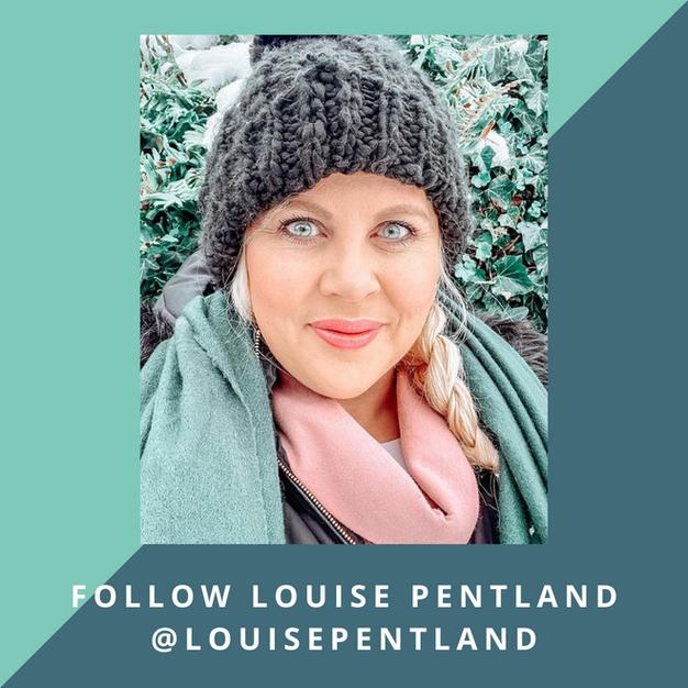Follow: Louise Pentland