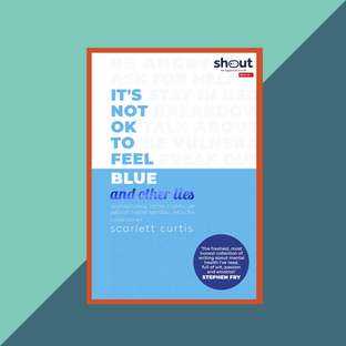 Book: It's Not Ok to Feel Blue Scarlett Curtis