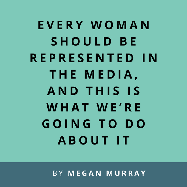 Article: Every woman should be represented in the media