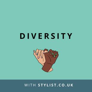 Website: Diversity with Stylist.co.uk