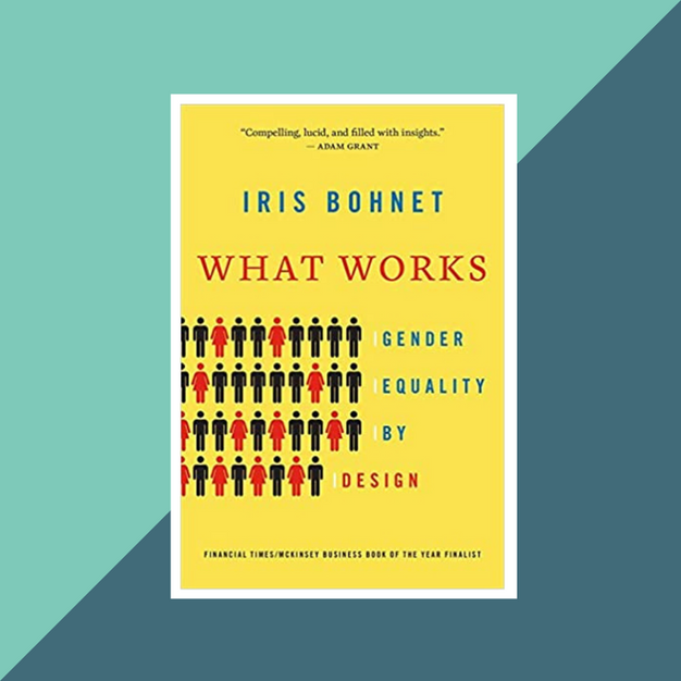Book: What Works: Gender Equality by Iris Bohnet