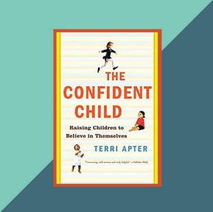 Book: The Confident Child Dr Terri Apter