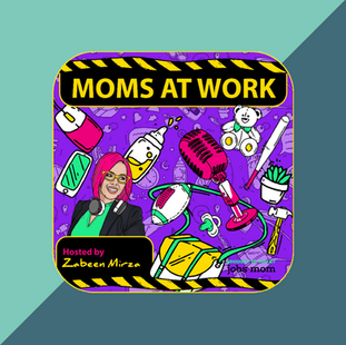 Podcast: Moms at Work