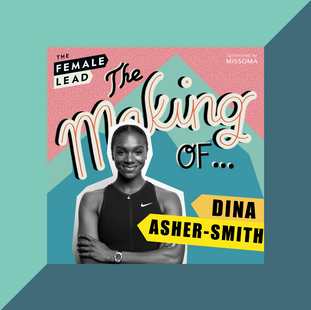 Podcast: Dina Asher-Smith on The Making Of