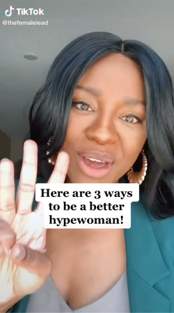 Here are 3 ways to be a better hypewoman!