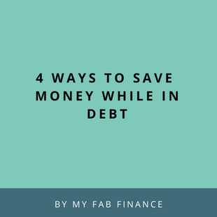 Article: 4 Ways To Save Money While in Debt