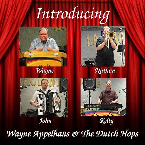Introducing Wayne Appelhans & The Dutch Hops