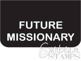 Future missionary tag