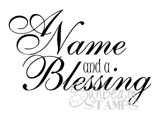 A Name and a Blessing