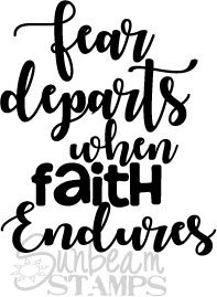 Fear departs when faith endures