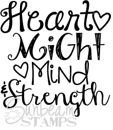 heart might mind & strength