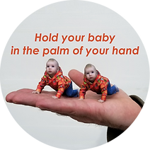 Hold your baby in the palm of your hand.