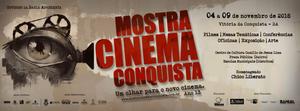 Mostra Cinema Conquista retorna ao Centro de Cultura Camillo de Jesus Lima