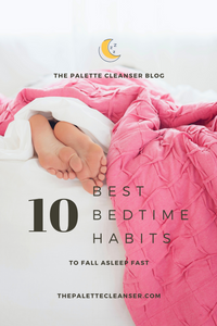 best bedtime routine fall asleep fast