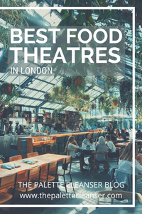 best food theatres courts london