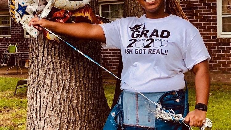 Ish Got Real Grad Tee