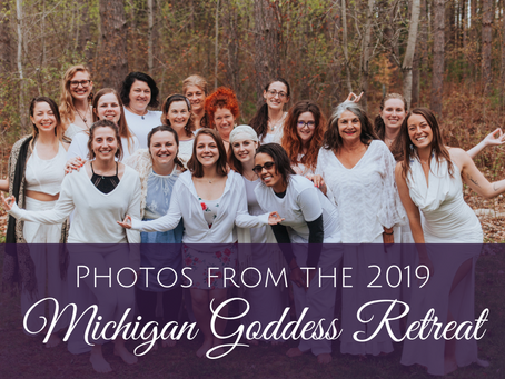 Photos from our 2019 Michigan Goddess Retreat
