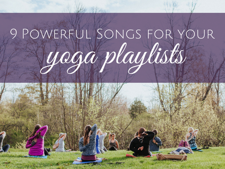 9 More Songs to Add to Your Yoga Playlist