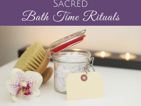Creating a Sacred Bath Time Ritual