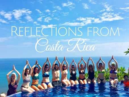 Reflections from Costa Rica