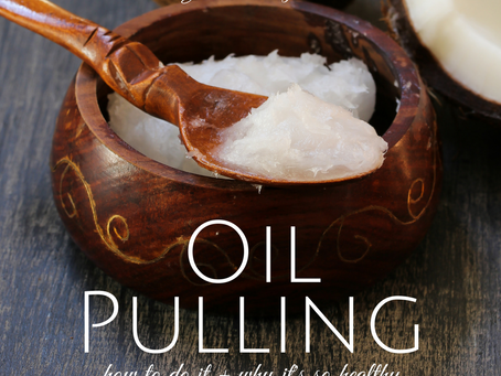 The Healing Benefits of Oil Pulling and Why This is a Part of my Morning Routine