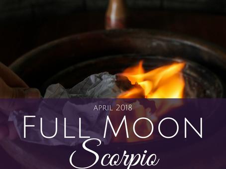Full Moon in Scorpio April 2018