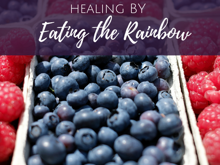Healing By Eating the Rainbow