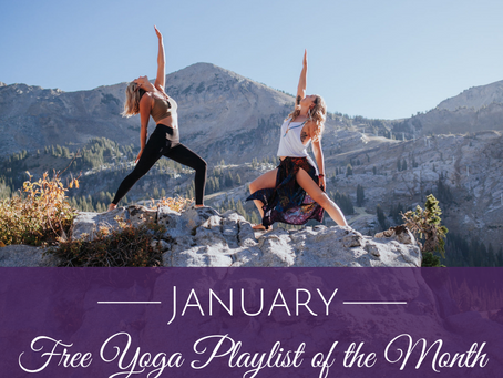 January Free Yoga Playlist of the Month
