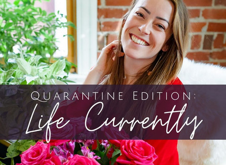 What's Really Going On in My Life: Quarantine Edition {Podcast Episode 64}
