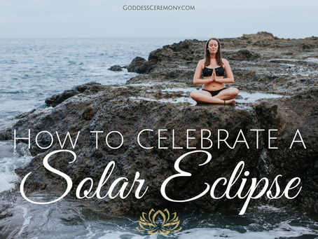 How to Celebrate a Solar Eclipse
