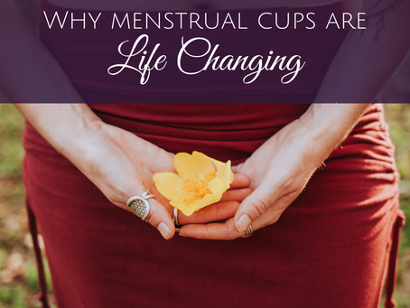 Why Switching to a Menstrual Cup Will Change Your Life