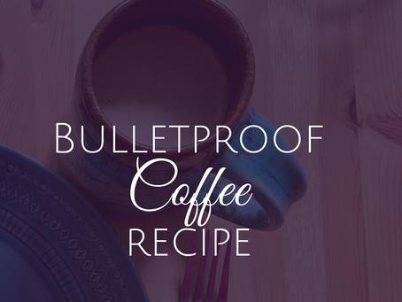 Healthy Bulletproof Coffee Recipe - Keto + Paleo Friendly