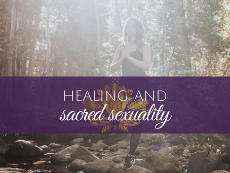 Sacred Sexuality and Healing