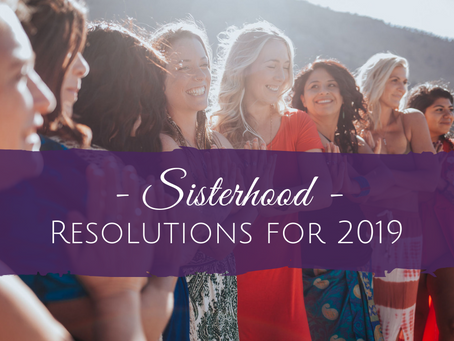 5 Sisterhood Resolutions for 2019