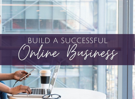 How to Build a Successful Online Business that Helps Others