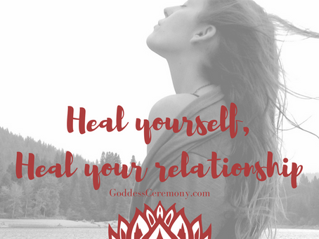 Heal Yourself, Heal your Relationship