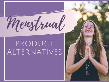 5 of the Best Alternatives to Regular Pads and Tampons for your Period