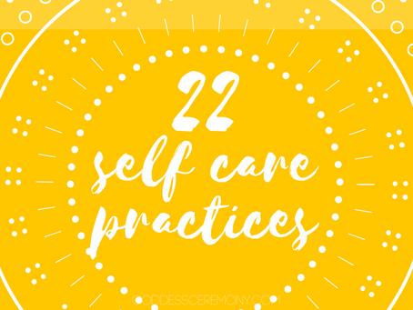 22 Self Care Ideas