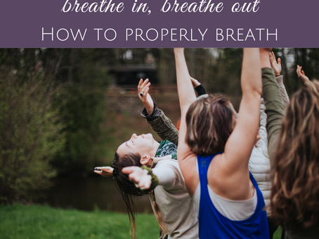 Breathe In and Breathe Out: How to Breathe Properly to Release Stress