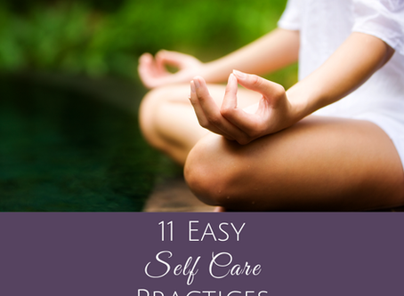 11 Easy Self Care Practices To Start Doing Now