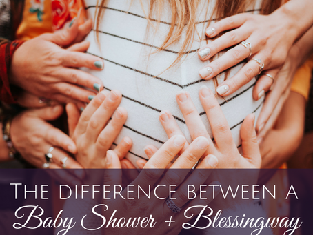 The Difference Between a Baby Shower and Blessingway