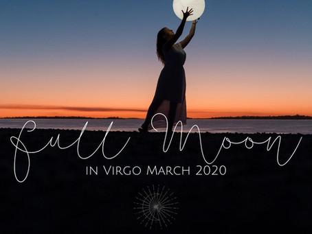 Full Moon in Virgo March 2020 - Softening Triggers