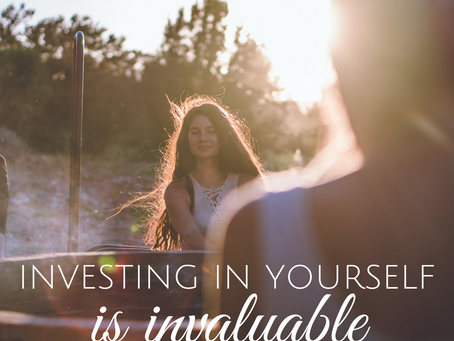 Investing in Yourself is Invaluable